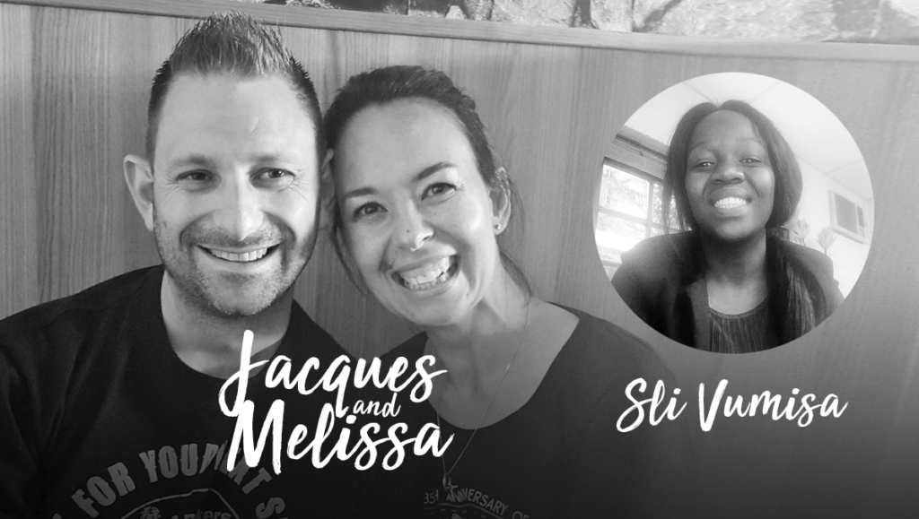 We welcome Jacques and Melissa Visagie and Sli Vumisa