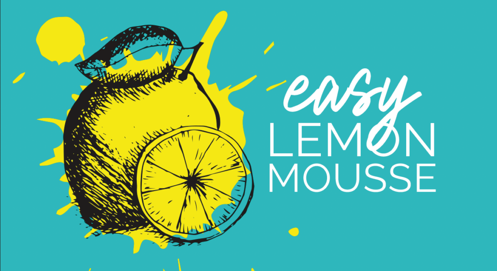 Easy Lemon Mousse Recipe